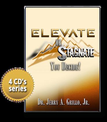 Elevate or Stagnate