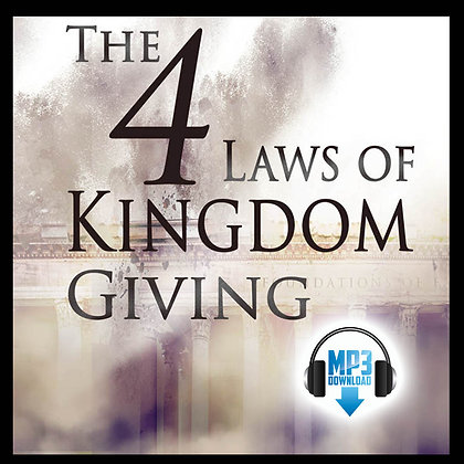 The 4 Laws of Kingdom Giving
