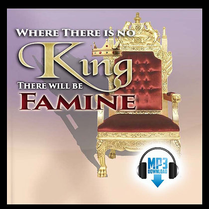 Where There is no King There Will Be Famine