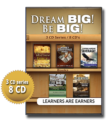 Dream BIG! Be BIG!: Learners Are Earners Series