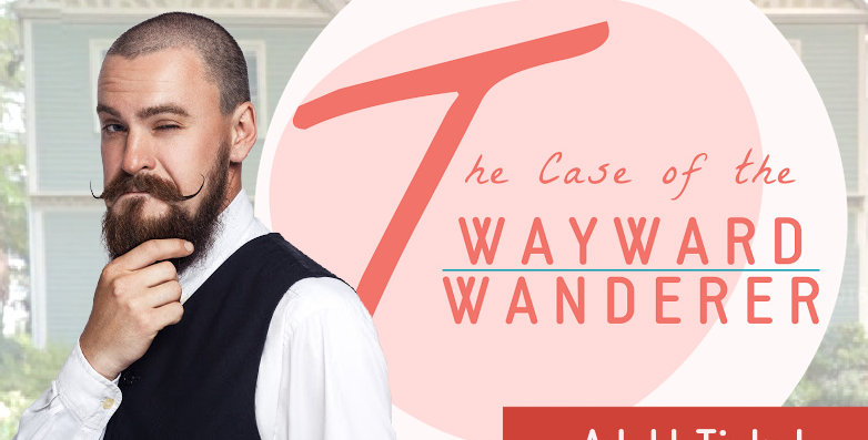 The Case of the Wayward Wanderer: Adult Ticket