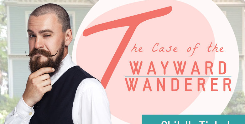 The Case of the Wayward Wanderer: Child's Ticket