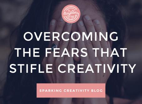 Overcoming Fears That Stifle Creativity