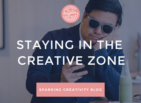 Staying in the Creative Zone