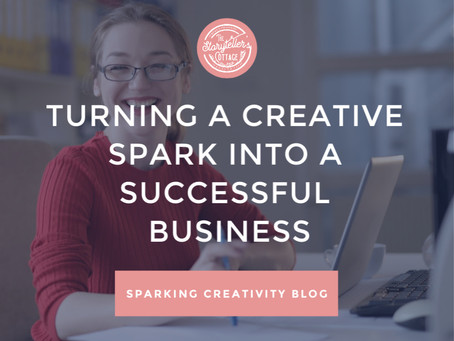 Turning a Creative Spark into a Successful Business