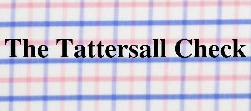 The Tattersall Check