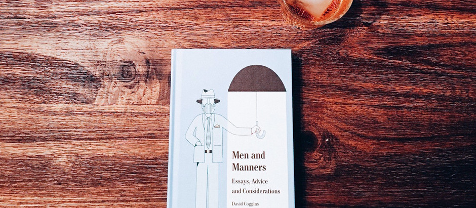 Recommended Reading: Men and Manners by David Coggins