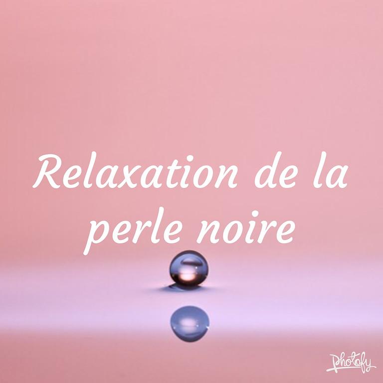 """Formation-Initiation : """"Relaxation de la Perle Noire"""""""
