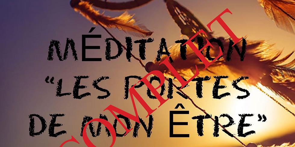 """COMPLET: Méditation : """"Les portes de Mon Être"""""""