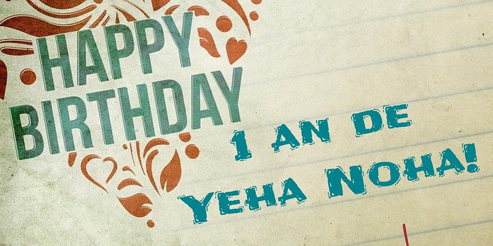 Journée portes ouvertes : HAPPY BIRTHDAY YEHA NOHA, 1AN!
