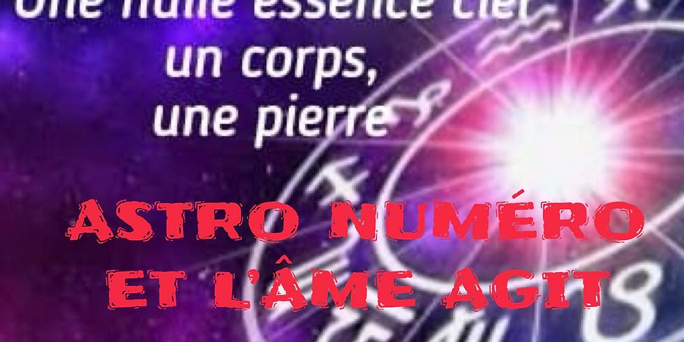 Astro Numéro et l'Âme Agit