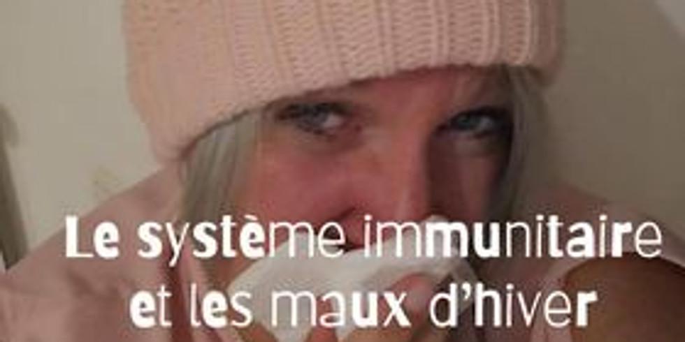 Le système immunitaire et les maux d'hiver