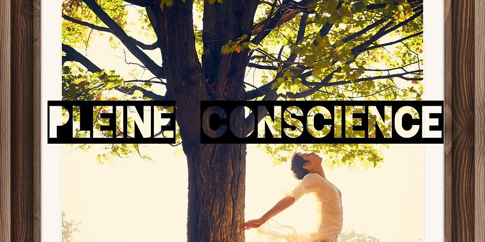 Se reconnecter à soi-même, par le pouvoir de la PLEINE CONSCIENCE