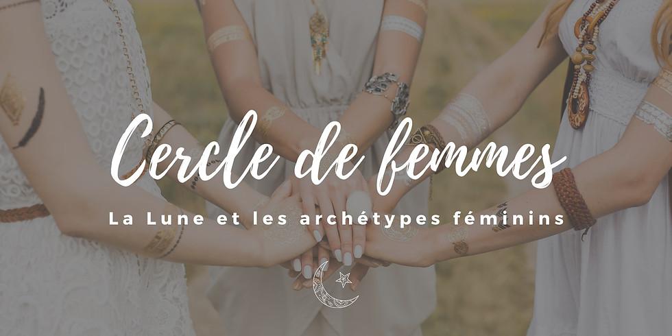 Cercle de Femmes - La Lune et les archétypes féminins