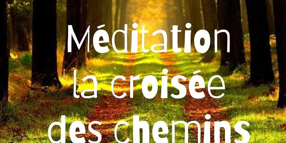Méditation : La croisée des chemins