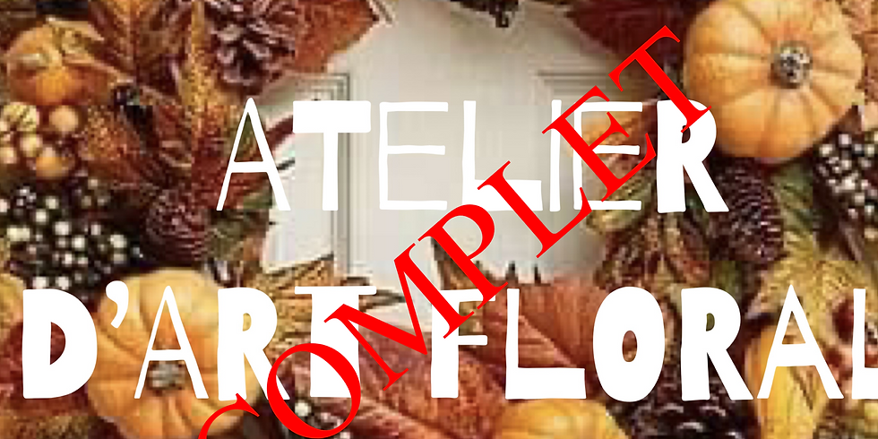 COMPLET:Atelier d'art floral: La couronne d'automne