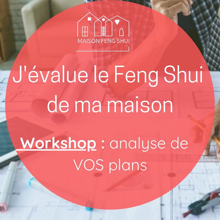 J'évalue le Feng Shui de ma maison : WORKSHOP