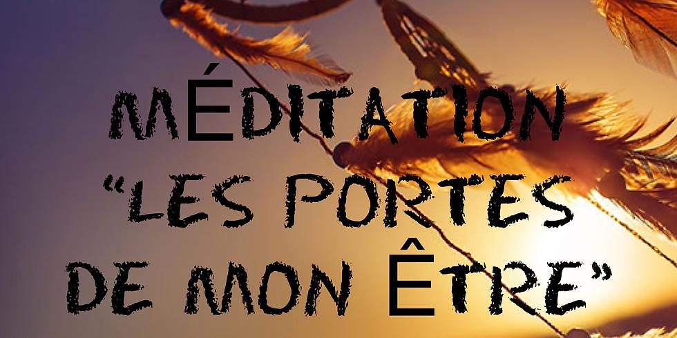 """Méditation : """"Les portes de Mon Être"""""""