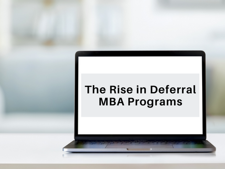 The Rise in Deferral MBA Programs