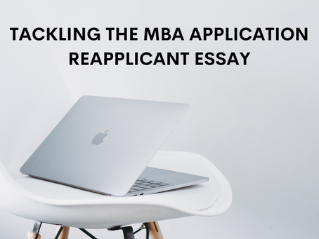 Tackling the MBA Application Reapplicant Essay