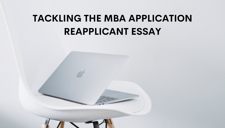 tackling-the-mba-application-reapplicant-essay