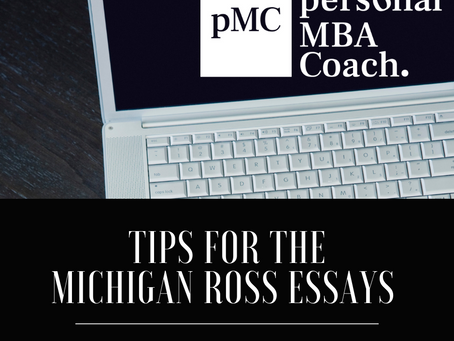 Michigan Ross Class of 2022 - Essay Questions & Analysis - Fall 2019 - Spring 2020