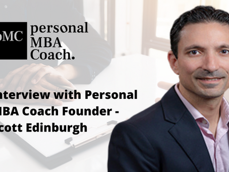 Interview with Personal MBA Coach Founder, Scott Edinburgh