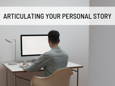 Articulating Your Personal Story