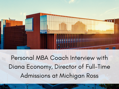 Personal MBA Coach Interview with Diana Economy, Director of Full-Time Admissions at Michigan Ross