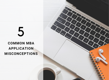 5 Common MBA Application Misconceptions