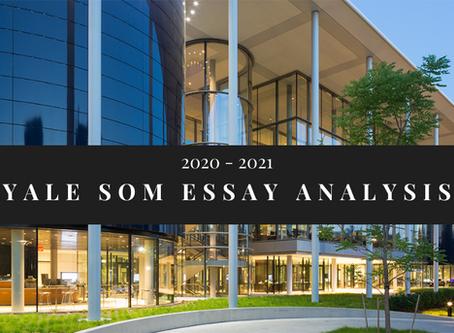 Yale School of Management 2020-2021 Essay Analysis