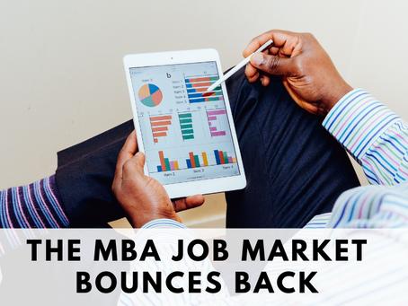 The MBA Job Market Bounces Back