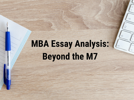 From Berkeley Haas to Yale SOM: MBA Essay Analysis Beyond the M7