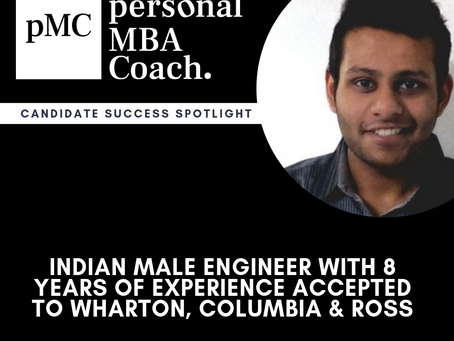 Personal MBA Coach Candidate Success Spotlight: Indian Male Engineer With 8 Years of Experience Acce