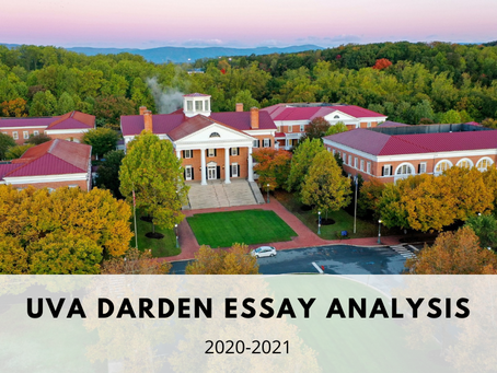 University of Virginia Darden MBA Application Essay Analysis 2020-2021
