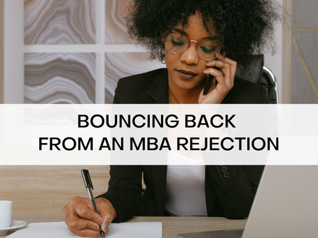 Bouncing Back from an MBA Rejection