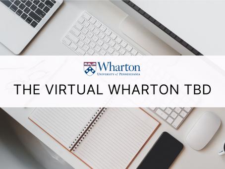 The Virtual Wharton TBD Interview