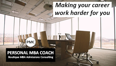 Personal MBA Coach's January MBA Planning Kick-Start: Part 1: Making Your Career Work Harder For You