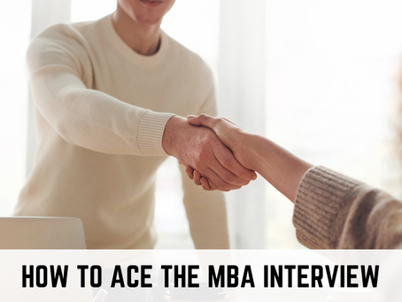How to Ace the MBA Interview