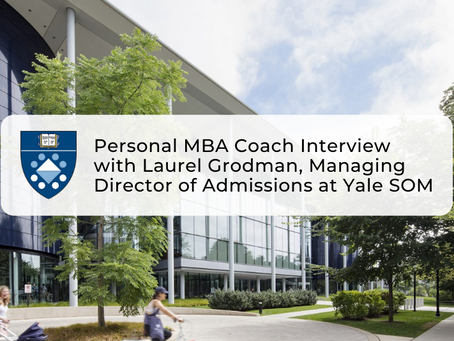 Personal MBA Coach Interview with Laurel Grodman, Managing Director of Admissions at Yale SOM