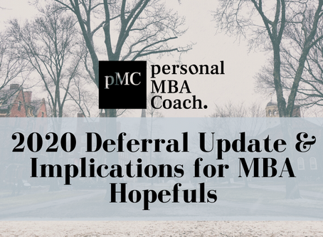 The Latest on 2020 MBA Deferrals and What This Means for MBA Hopefuls