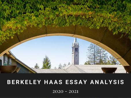 Berkeley Haas 2020-2021 MBA Application Essay Advice