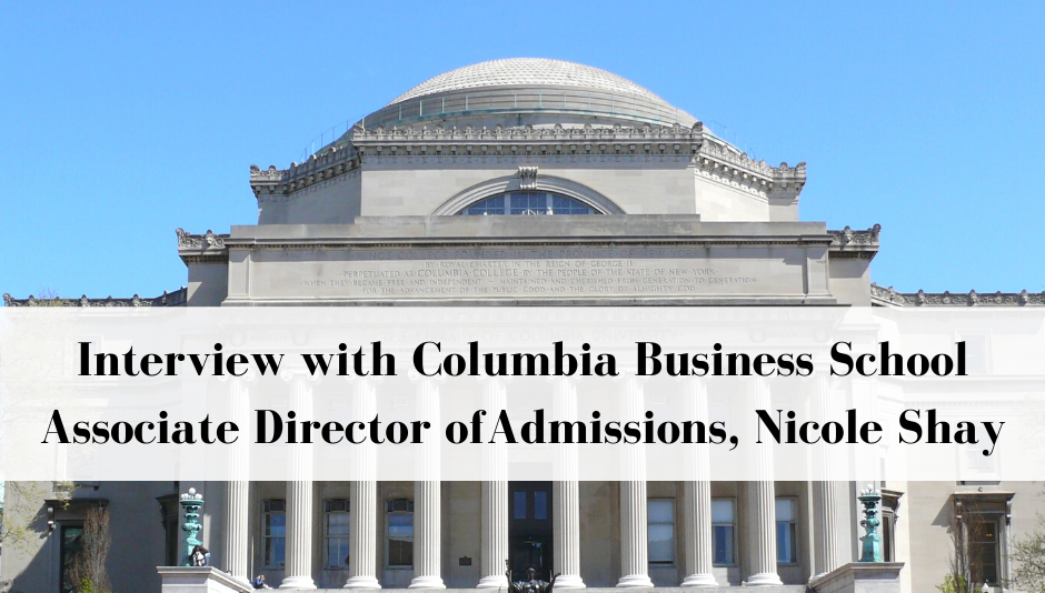 columbia-business-school-mba-interview-nicole-shay