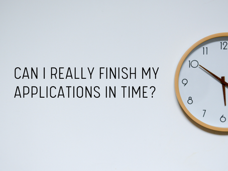 Can I Really Finish My Applications in Time?