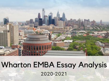 How to Approach the 2020-2021 Wharton EMBA Essays