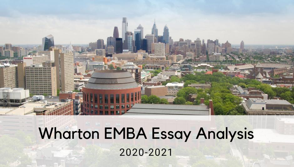 wharton-emba-essay-analysis-2020-2021