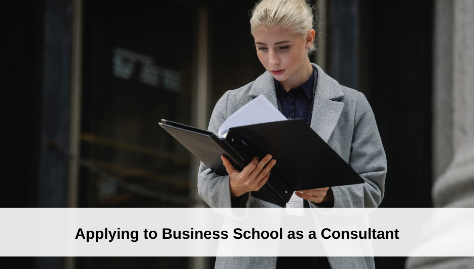 applying-to-business-school-as-a-consultant