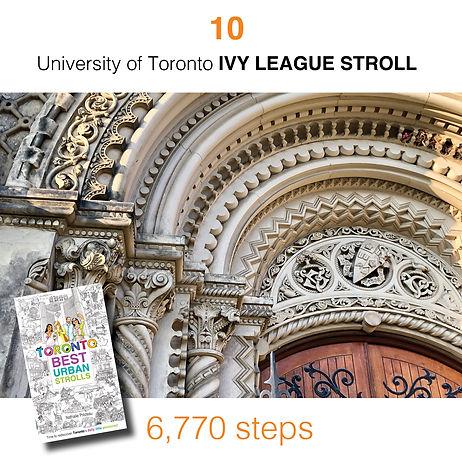 WALK #10 University of Toronto IVY LEAGU