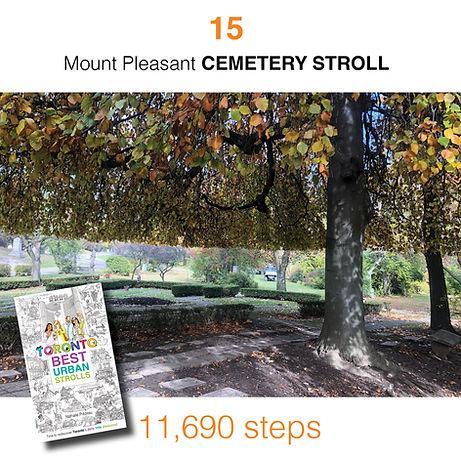 WALK #15 Mount Pleasant CEMETERY STROLL