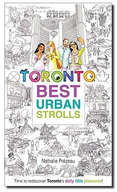 Toronto_Best_Urban_Strolls_by_Nathalie_P